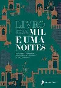 LIVRO DAS MIL E UMA NOITES – VOLUME 1 - VOL. 1 - ANONIMO