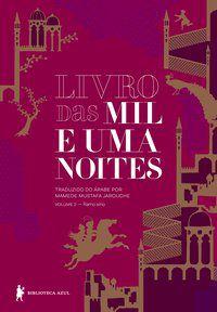 LIVRO DAS MIL E UMA NOITES – VOLUME 2 - VOL. 2 - ANONIMO