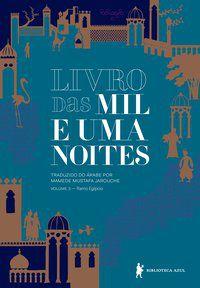 LIVRO DAS MIL E UMA NOITES – VOLUME 3 - VOL. 3 - ANONIMO