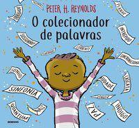 O COLECIONADOR DE PALAVRAS - REYNOLDS, PETER H.