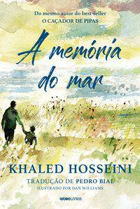 A MEMÓRIA DO MAR - HOSSEINI, KHALED