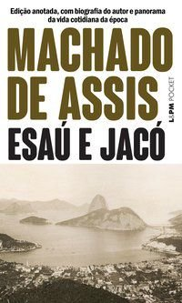 ESAÚ E JACÓ - VOL. 119 - MACHADO DE ASSIS