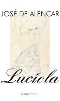 LUCÍOLA - VOL. 172 - ALENCAR, JOSÉ DE
