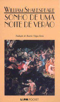 SONHO DE UMA NOITE DE VERÃO - VOL. 220 - SHAKESPEARE, WILLIAM