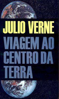 VIAGEM AO CENTRO DA TERRA - VOL. 264 - VERNE, JÚLIO