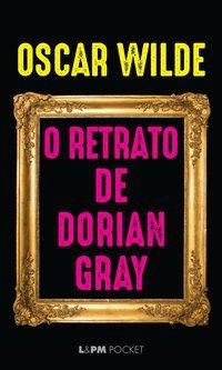 O RETRATO DE DORIAN GRAY - VOL. 239 - WILDE, OSCAR