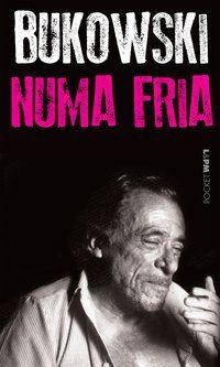 NUMA FRIA - VOL. 296 - BUKOWSKI, CHARLES