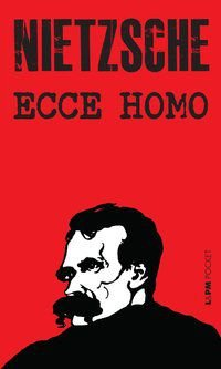 ECCE HOMO - VOL. 301 - NIETZSCHE, FRIEDRICH