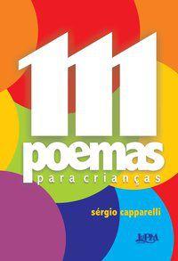 111 POEMAS PARA CRIANÇAS - CAPPARELLI, SÉRGIO