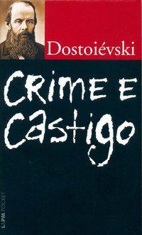CRIME E CASTIGO - VOL. 600 - DOSTOIÉVSKI, FIÓDOR
