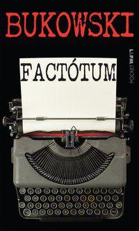 FACTÓTUM - VOL. 624 - BUKOWSKI, CHARLES