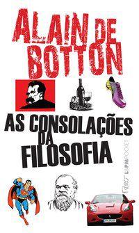AS CONSOLAÇÕES DA FILOSOFIA - VOL. 1065 - BOTTON, ALAIN DE