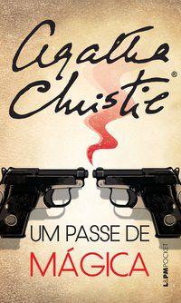 UM PASSE DE MÁGICA - VOL. 498 - CHRISTIE, AGATHA