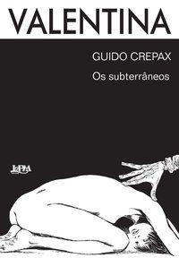 VALENTINA VL.2 - GUIDO, CREPAX