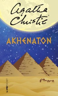 AKHENATON - VOL. 1262 - CHRISTIE, AGATHA