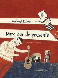 PARA DAR DE PRESENTE - ROHER, MICHAEL