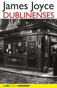 DUBLINENSES - JOYCE, JAMES