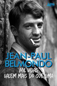 MIL VIDAS VALEM MAIS DO QUE UMA - BELMONDO, JEAN-PAUL