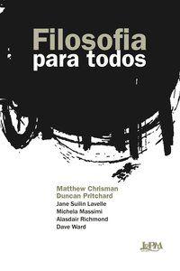 FILOSOFIA PARA TODOS - CHRISMAN, MATTHEW