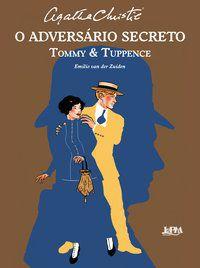 O ADVERSÁRIO SECRETO - CHRISTIE, AGATHA