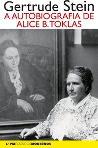 A AUTOBIOGRAFIA DE ALICE B. TOKLAS - STEIN, GERTRUDE