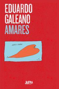 AMARES - GALEANO, EDUARDO