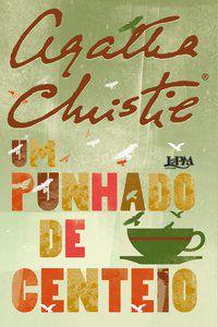 UM PUNHADO DE CENTEIO - CHRISTIE, AGATHA