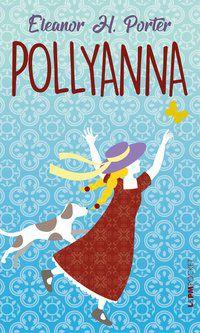 POLLYANNA - VOL. 1327 - PORTER, ELEANOR H.