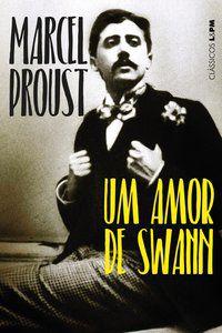 UM AMOR DE SWANN - PROUST, MARCEL