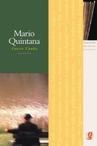 MELHORES POEMAS MARIO QUINTANA - QUINTANA, MÁRIO