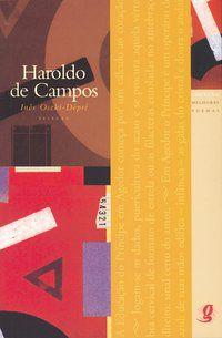 MELHORES POEMAS HAROLDO DE CAMPOS - CAMPOS, HAROLDO DE
