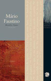 MELHORES POEMAS MÁRIO FAUSTINO - FAUSTINO, MÁRIO