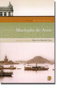 MELHORES CRÔNICAS MACHADO DE ASSIS - ASSIS, MACHADO DE