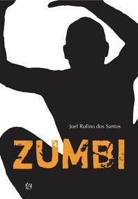 ZUMBI - SANTOS, JOEL RUFINO DOS