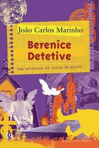 BERENICE DETETIVE - MARINHO, JOÃO CARLOS