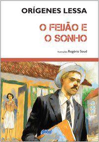 O FEIJÃO E O SONHO - LESSA, ORÍGENES