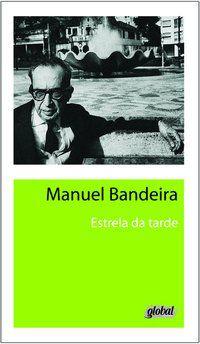 ESTRELA DA TARDE - BANDEIRA, MANUEL