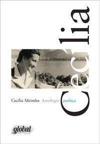 ANTOLOGIA POÉTICA - CECÍLIA MEIRELES - MEIRELES, CECÍLIA