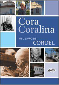 MEU LIVRO DE CORDEL - CORALINA, CORA