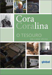 O TESOURO DA CASA VELHA - CORALINA, CORA