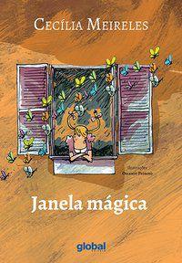 JANELA MÁGICA - MEIRELES, CECÍLIA
