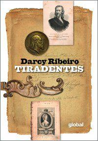 TIRADENTES - RIBEIRO, DARCY