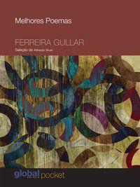 MELHORES POEMAS FERREIRA GULLAR - GULLAR, FERREIRA