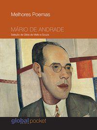 MELHORES POEMAS MÁRIO DE ANDRADE - ANDRADE, MÁRIO DE