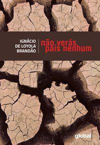 NÃO VERÁS PAÍS NENHUM - BRANDÃO, IGNÁCIO DE LOYOLA
