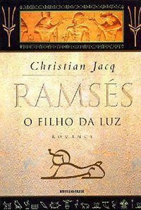RAMSÉS: O FILHO DA LUZ (VOL. 1) - VOL. 1 - JACQ, CHRISTIAN