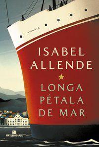 LONGA PÉTALA DE MAR - ALLENDE, ISABEL