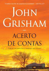 ACERTO DE CONTAS - GRISHAM, JOHN
