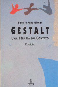 GESTALT - GINGER, SERGE E ANNE