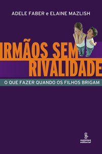 IRMÃOS SEM RIVALIDADE - FABER, ADELE